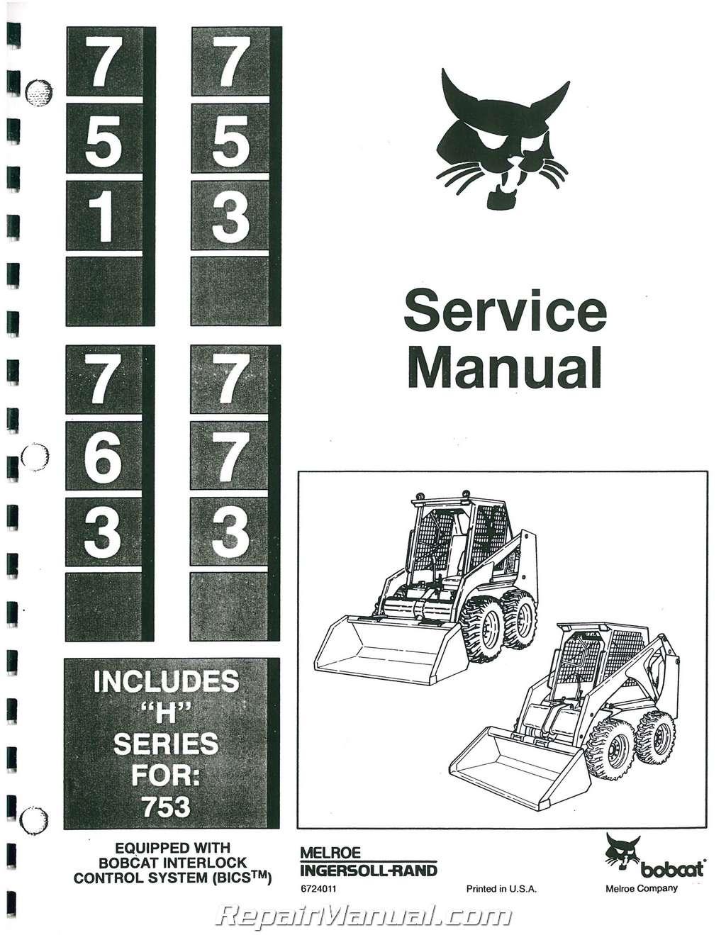 Bobcat 763 H Service Repair Manual 843 Wiring Diagram 751 753 773 Includes Series For Rh Repairmanual Com Hydraulic Schematic Pdf
