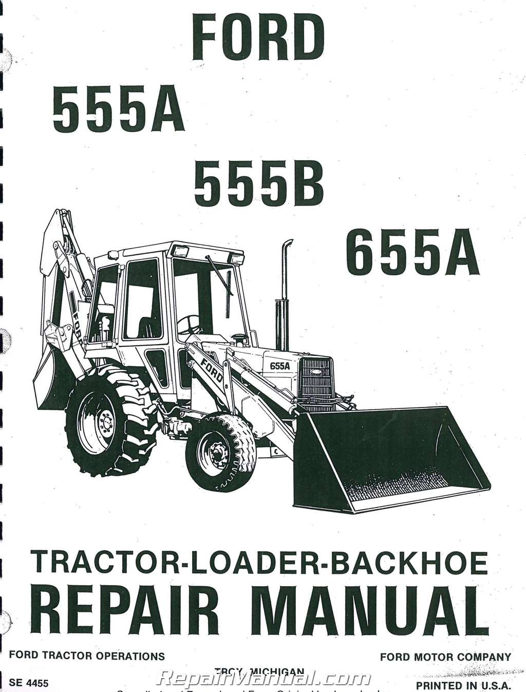 Ford 555a 555b 655a Tractor Loader Backhoe Printed Service Manual