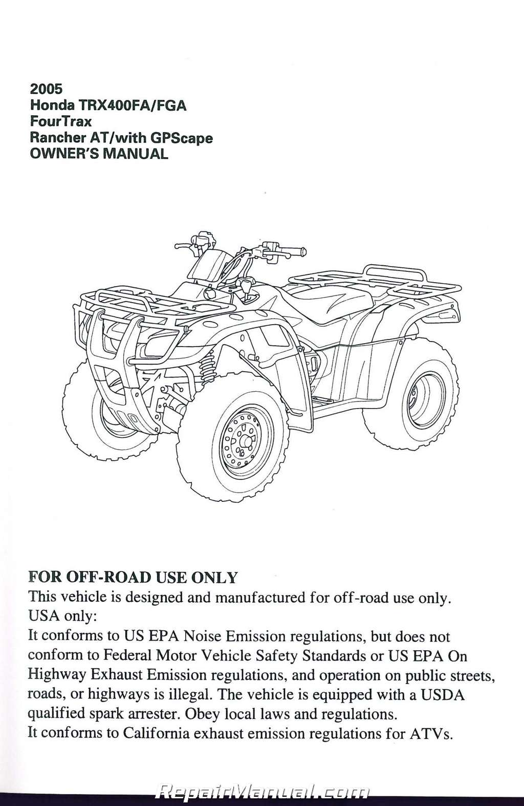 2005 Honda TRX400FA FGA FourTrax Rancher AT with GPScape ATV Owners Manual