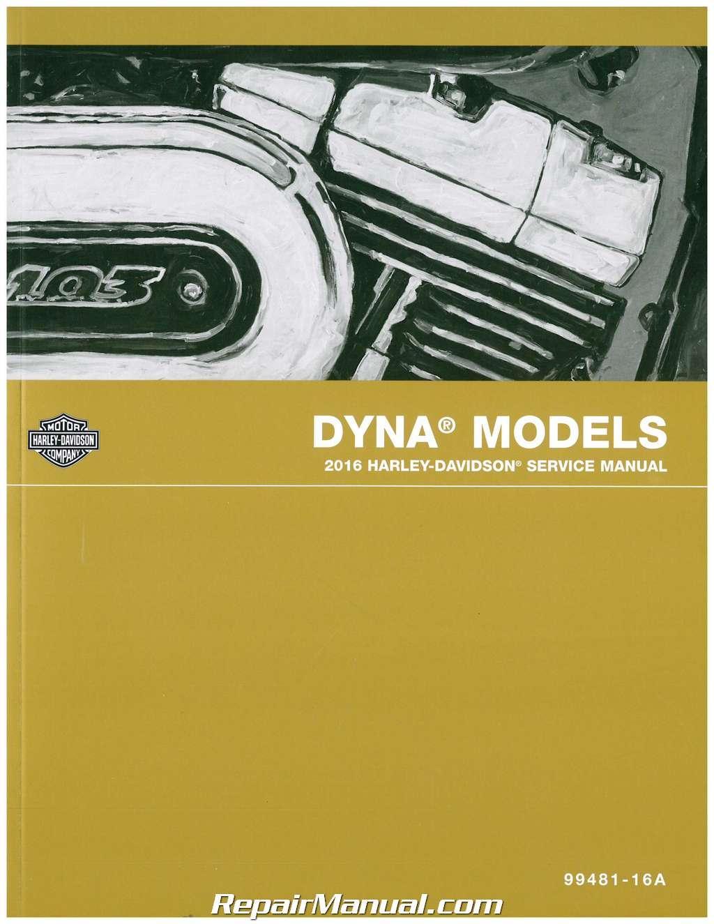 2016 Harley Davidson Dyna Motorcycle Service Manual