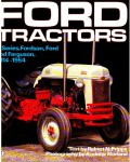 Ford Tractors N Series Fordson Ford And Ferguson 1914-1954 By Robert N Pripps