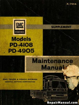 GMC Coach Bus Model PD-4108 PD-4905 Supplemental Manual