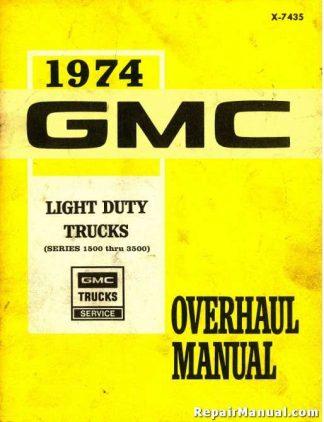 1974 GMC Light Duty Truck 1500 thru 3500 Series Overhaul Manual