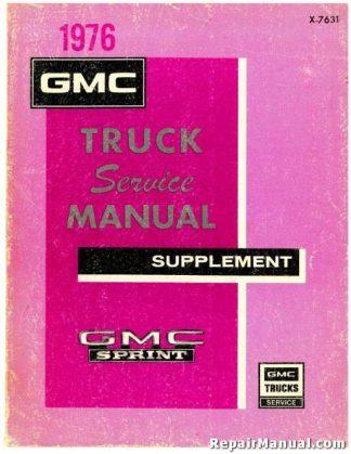 GMC Truck 1976 Service Manual Supplement