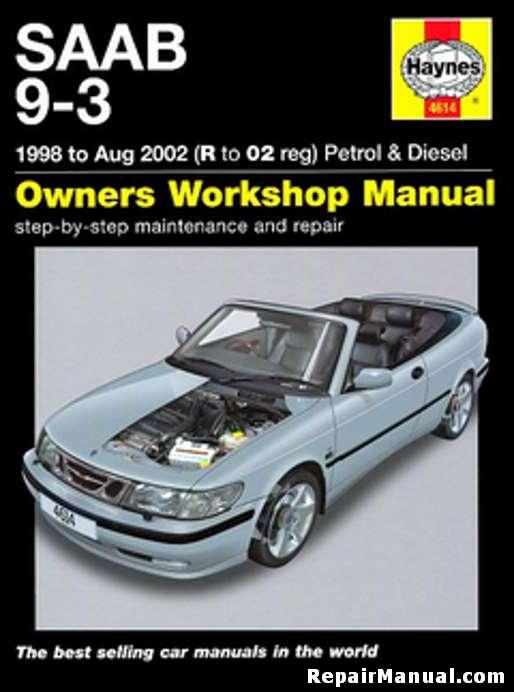 saab 9 3 gas diesel 1998 2002 haynes car repair manual rh repairmanual com Owner's Manual 2002 saab 9-5 owner's manual.pdf