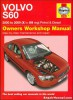 Haynes 2000-2009 Volvo S60 Auto Gasoline And Diesel Repair Manual