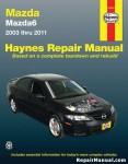 2003-2011 Mazda 6 Haynes Automotive Repair Manual