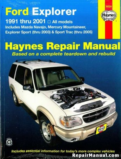 Ford Explorer Mazda Navajo & Mercury Mountaineer Automotive Repair Manual 1991-2001 Haynes