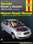 Haynes Hyundai Excel Accent 1986-2009 Auto Repair Service Manual