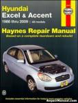 Haynes Hyundai Excel Accent 1986-2009 Auto Repair Service Manual