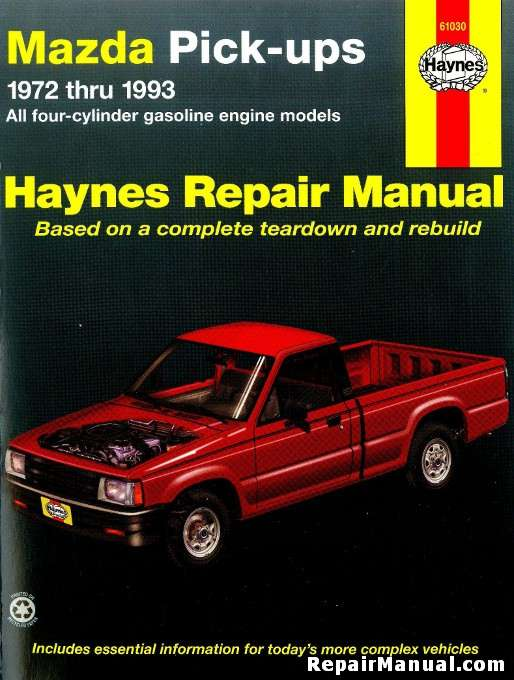 haynes mazda pick ups 1972 1993 auto repair manual rh repairmanual com 2015 Mazda Pickup Old Mazda Pickup