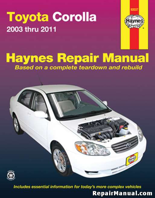 haynes toyota corolla 2003 2011 auto repair manual rh repairmanual com auto service manual software auto service manuals for sale