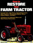 How To Restore Your Farm Tractor By Robert N Pripps
