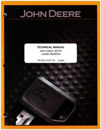 John Deere 510 TLB Factory Service Manual