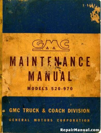 Official 1951 GMC Trucks Series 520-970 Maintenance Manual