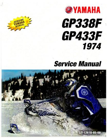 Official 1974 Yamaha GP338F And GP433F Snowmobile Factory Service Manual