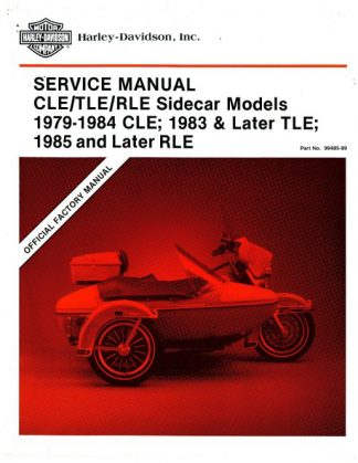 Official 1979-1984 Harley Davidson CLE Sidecar and 1983-1989 TLE Sidecar and 1985 and Later RLE Sidecar Service Manual