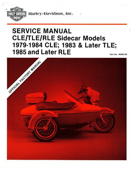 1979-1984 Harley Davidson CLE Sidecar and 1983-1989 TLE Sidecar and 1985  and Later RLE Sidecar Service Manual