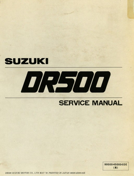 1981 1983 dr500 sp500 suzuki motorcycle printed service manual rh repairmanual com Suzuki Repair Manuals Suzuki Repair Manual