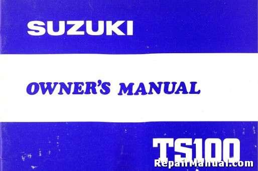 1981 suzuki ts100 motorcycle owners manual rh repairmanual com suzuki ts100 er manual suzuki ts100 service manual