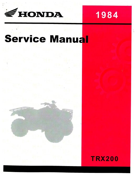 1984 honda trx200 atv repair service manual rh repairmanual com 1996 Honda FourTrax 200 1996 Honda FourTrax 200