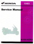 Official 1985 Honda NH80 Aero Scooter Factory Service Manual