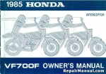 Official 1985 Honda VF700F Interceptor Motorcycle Factory Owners Manual