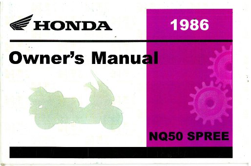 1986 honda nq50 spree scooter owners manual 1987 Honda Spree Manual 1984 Honda Spree Manual