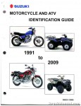 Official 1991 - 2009 Suzuki Motorcycle ATV Identification Guide