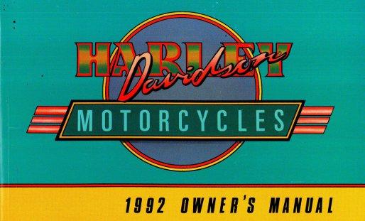 1992 harley davidson all motorcycle owners manual rh repairmanual com 1992 Harley- Davidson Heritage Softail 1992 harley davidson owners manual