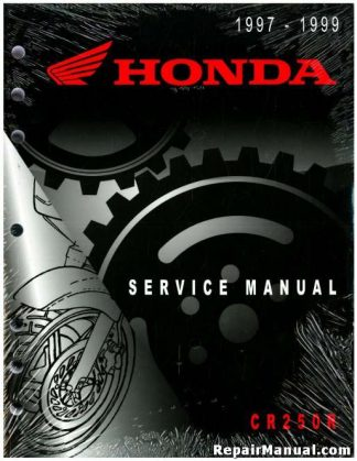 Official 1997-1999 Honda CR250R Factory Service Manual