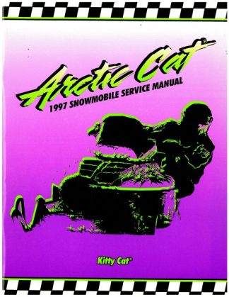 Official 1997 Arctic Cat Kitty Cat Snowmobile Factory Service Manual
