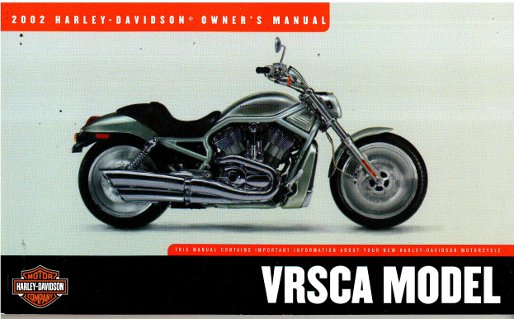 2002 harley davidson vrsca motorcycle owners manual rh repairmanual com 2002 harley davidson fatboy owners manual pdf 2002 harley fatboy owners manual