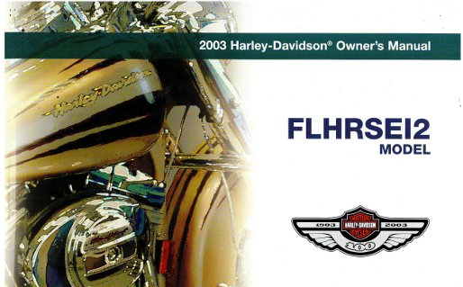 2003 harley davidson flhrsei screamin eagle road king motorcycle rh repairmanual com Screaming Eagles Fort Campbell Screaming Eagle Position