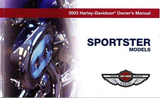 2003 harley davidson sportster motorcycle owners manual 2016 sportster owner manual sportster 883 owners manual