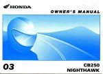 Official 2003 Honda CB250 Nighthawk Motorcycle Factory Owners Manual