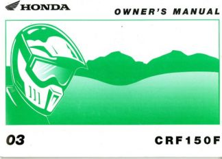 Official 2003 Honda CRF150F Motorcycle Owners Manual