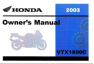 Official 2003 Honda VTX1800C Motorcycle Owners Manual