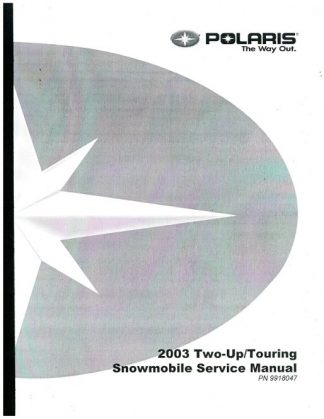 Official 2003 Polaris Classic Touring Classic Edge Trail Touring Wide Trak And Sport Touring Snowmobile Factory Service Manual
