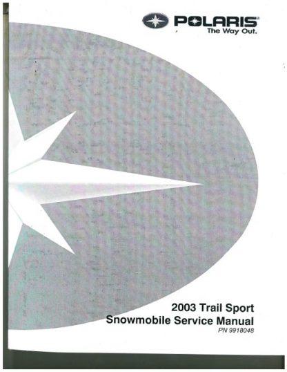 Official 2003 Polaris Edge Supersport Edge 340 Edge 500 Edge Supersport Edge Edge Classic And Supersport M-10 Snowmobile Factory Service Manual