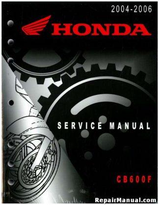 Official 2004-2006 Honda CB600F Factory Service Manual