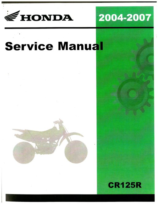 2004 2007 honda cr125r motorcycle service manual rh repairmanual com 2007 honda crv repair manual pdf 2007 honda fit repair manual pdf