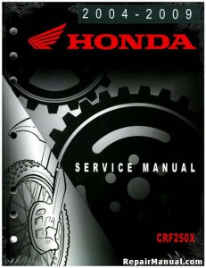 Official 2004-2009 And 2012 Honda CRF250X Factory Service Manual