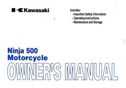 Official 2004-2009 Kawasaki EX500D Ninja 500R Factory Owners Manual