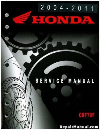 Official 2004-2011 Honda CRF70F Factory Service Manual