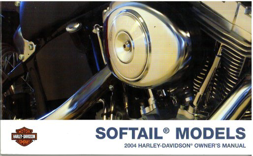 2004 Harley Davidson Softail Motorcycle Owners Manual