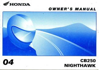 Official 2004 Honda CB250 Nighthawk Motorcycle Owners Manual