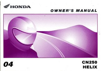 Official 2004 Honda CN250 Helix Motorcycle Factory Owners Manual