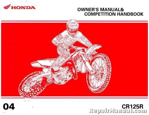 2004 honda cr125r motorcycle owners manual competition handbook rh repairmanual com honda crv 2004 owners manual honda jazz 2004 owners manual pdf