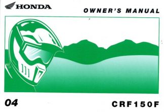 Official 2004 Honda CRF150F Owners Manual